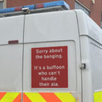 Honest Sign on Riot Van